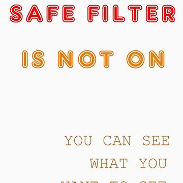 Safe Filter by LeapingPig