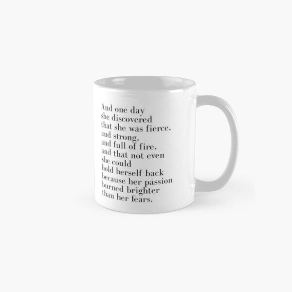 Et un jour, elle a découvert qu'elle était féroce Mug classique