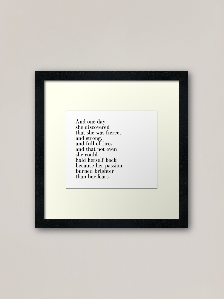 Alternate view of And one day she discovered that she was fierce  Framed Art Print
