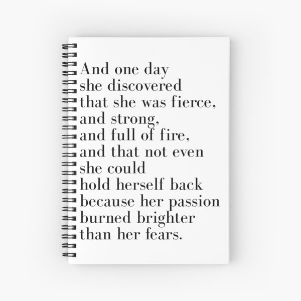 And one day she discovered that she was fierce  Spiral Notebook