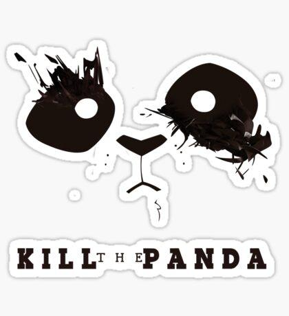 KILL the Panda Sticker