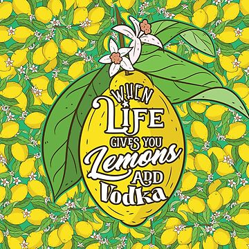 All things lemon. A beautiful pattern of lemons on a summery teal color. When life gives you lemons add Vodka. by SleeplessLady