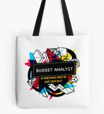 BUDGET ANALYST Tote Bag