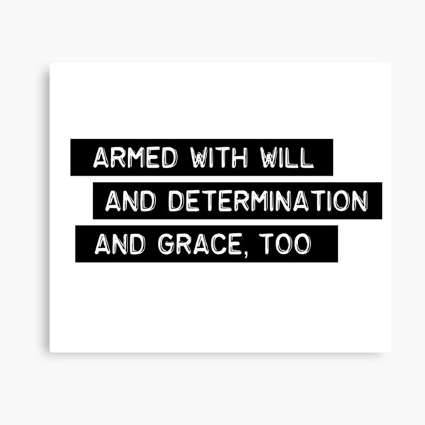 Armed With Will and Determination - And Grace, Too - Tragically Hip Canvas Print