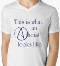 This Is What An Atheist Looks Like! V-Neck T-Shirt