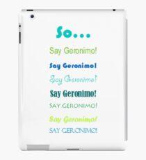"""Sheppard """"Geronimo!"""" iPad Case/Skin"""