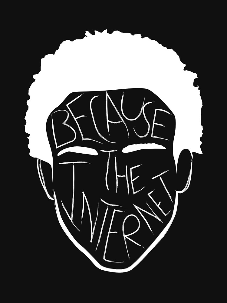 Because The Internet - White | Unisex T-Shirt