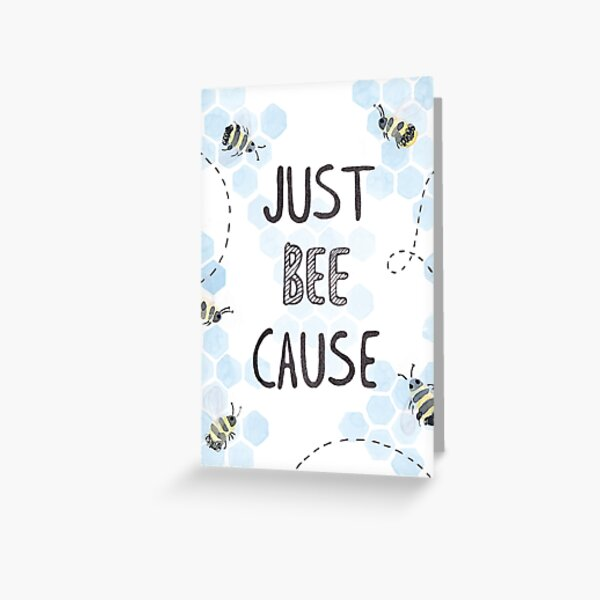 just because card Greeting Card