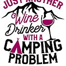 Savvy Turtle. Camping Design for Women Funny Wine Drinker Problem by SavvyTurtle