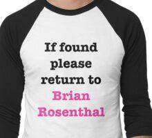If found please return to Brian Rosenthal Men's Baseball ¾ T-Shirt