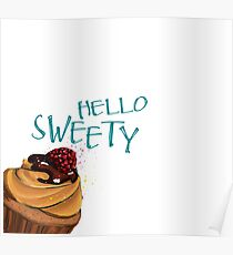 HELLO SWEETY Poster
