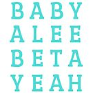 Baby Alee Beta Yeah – Two by alannarwhitney