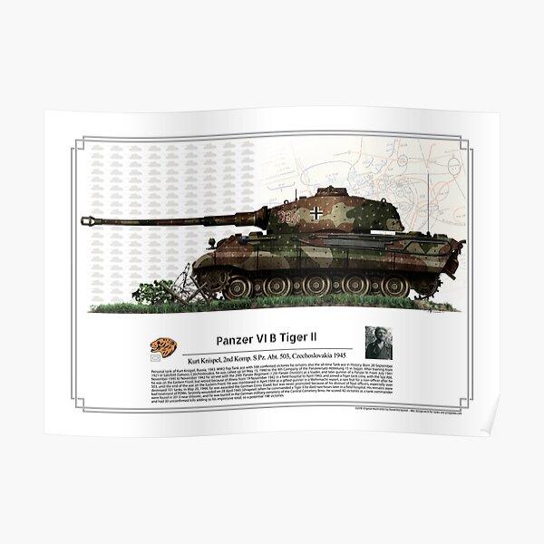 Panzer VI B Tiger II - Kurt Knispel 1945 Poster
