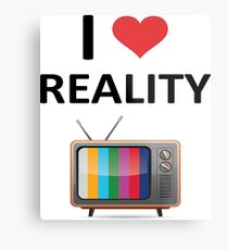 Reality TV Lover Metal Print