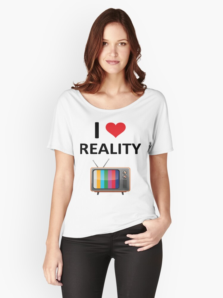 Reality TV Lover Women's Relaxed Fit T-Shirt Front