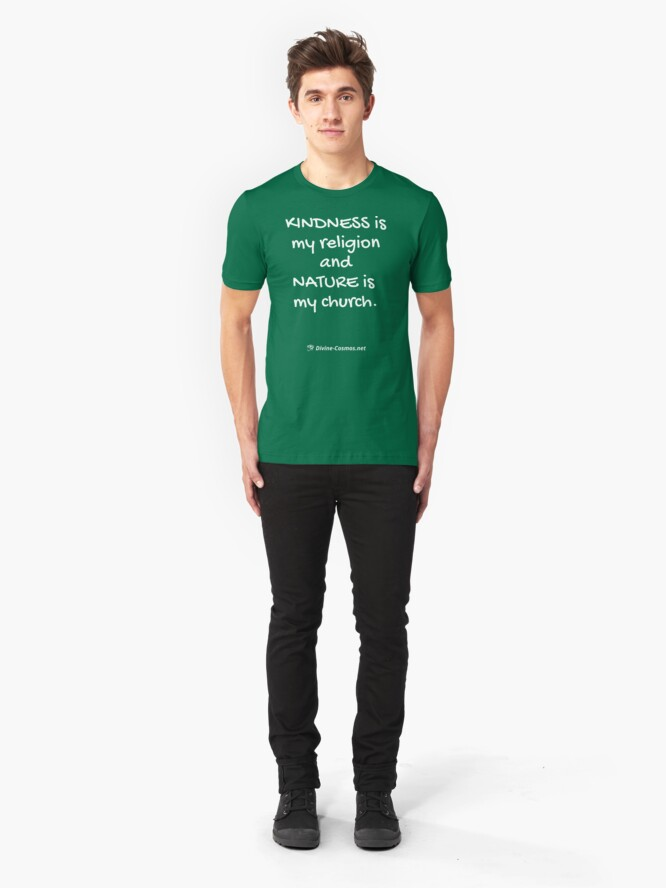 Alternate view of Kindness is My Religion T-Shirt Slim Fit T-Shirt