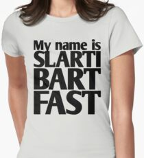 My name is Slartibartfast (A1) Women's Fitted T-Shirt