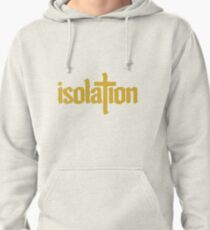 isolation Pullover Hoodie