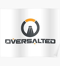 OVERSALTIERT Poster