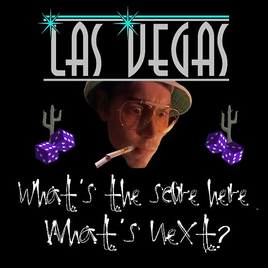 las vegas what s the score here what s next posters by mark5ky