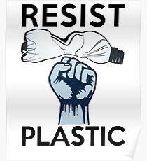 Resist Plastic Pollution Poster