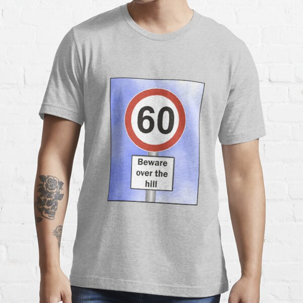 Over The Hill Essential T-Shirt