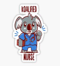 Koalified Nurse - Koala Animal Pun Shirt Sticker