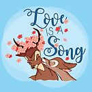 Love is a Song by TEWdream