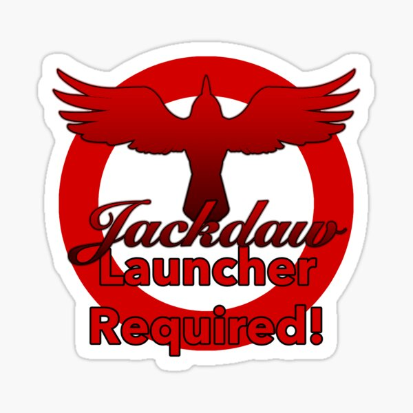 Jackdaw Launcher Required Sign Sticker