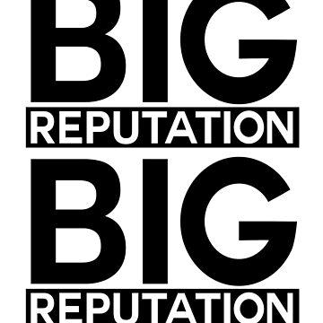big reputation by gioplothow