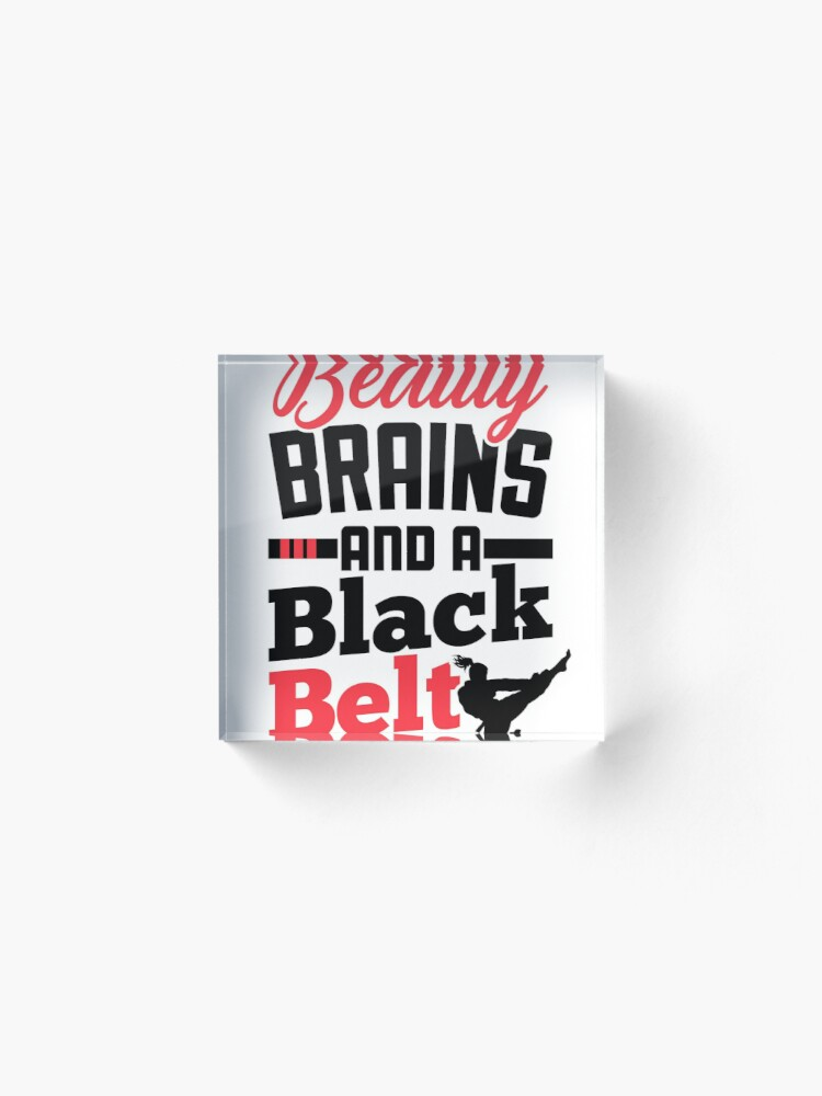 Alternate view of Karate Shirt for Girls Beauty Brains and a Black Belt Tee Acrylic Block