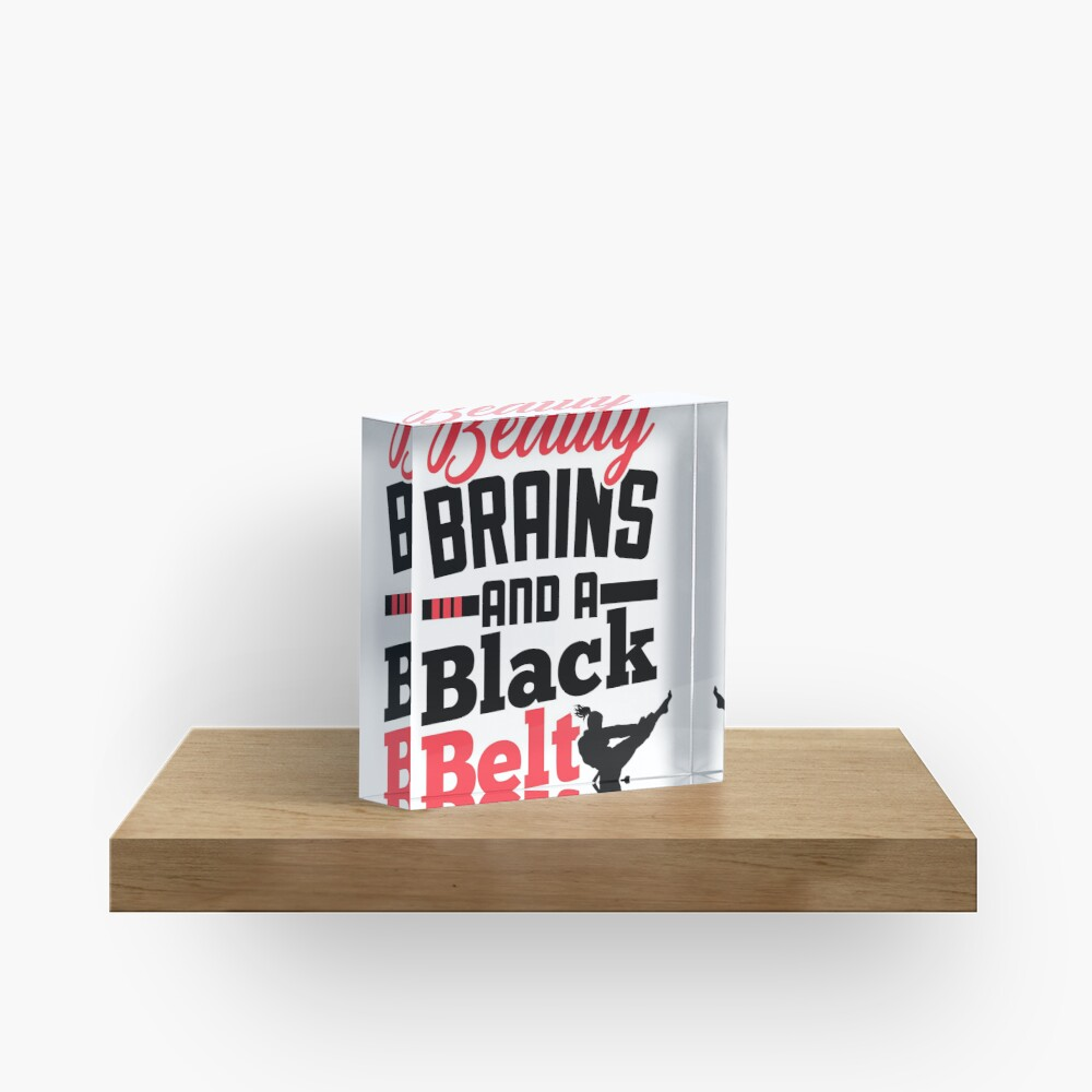 Karate Shirt for Girls Beauty Brains and a Black Belt Tee Acrylic Block