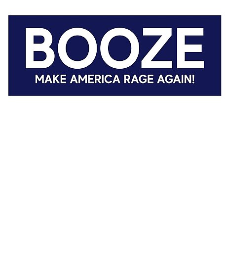 Booze Make America Rave Again + Actor Theatre Musical by ReidDesignHauss