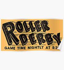 Roller Derby! Poster