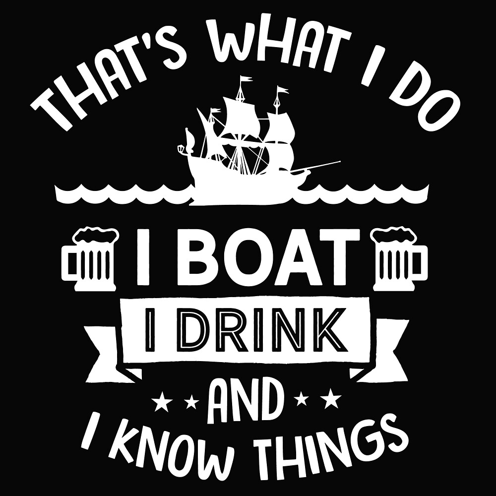 Summertime T Shirt That's what I do boat by Currywurst