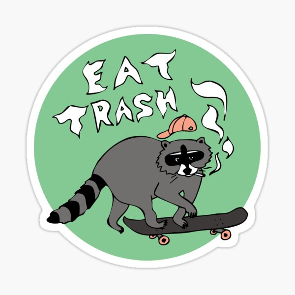 Eat Trash, Skateboarding Raccoon Sticker