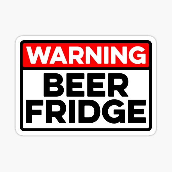 Warning Beer Fridge ~ Drinks Cocktail Beer Sticker