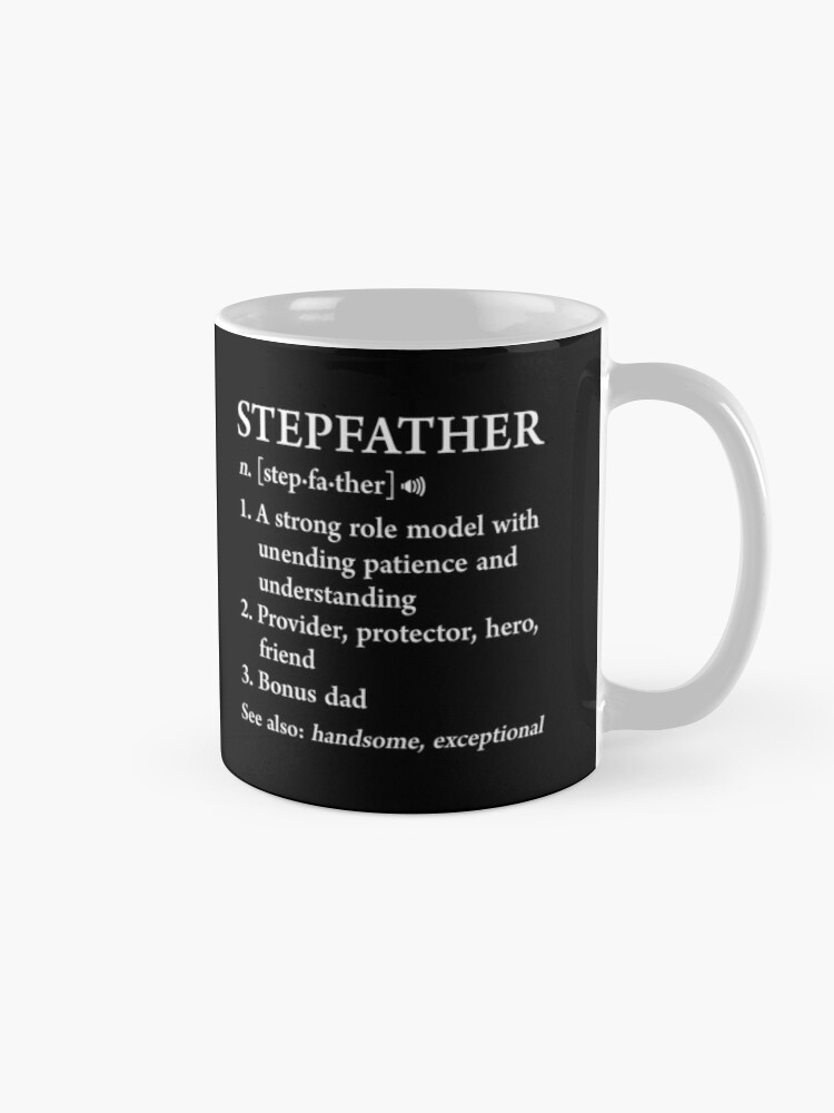 5c3d43edb Stepfather Definition Funny Father's Day Gift For Cool Bonus Dad Classic Mug