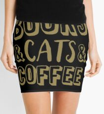Books And Cats And Coffee Gold Women's Book Cat Lover Coffee T-Shirts Mini Skirt