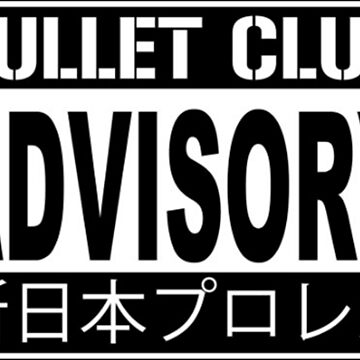 BULLET CLUB ADVISORY by andriadavis11