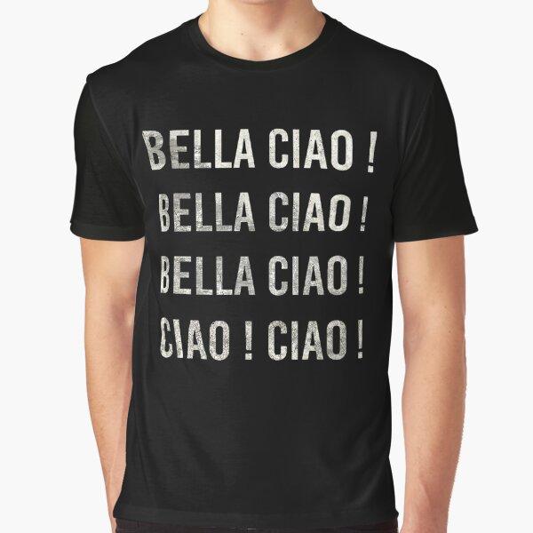 bella ciao ciao T-shirt graphique