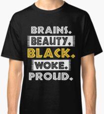 brans beauty black woke proud girlfriend t-shirts Classic T-Shirt