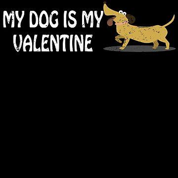 My Dog Is My Valentine Anti Valentines Day Single by shoppzee