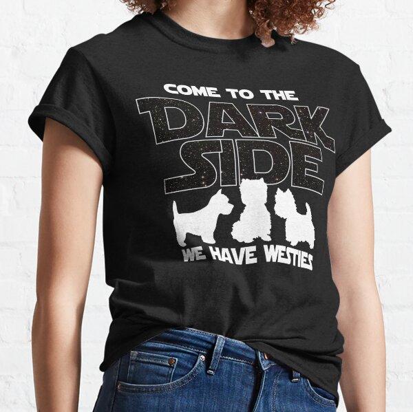 Westie T shirt - Come To The Dark Side T shirt  Classic T-Shirt