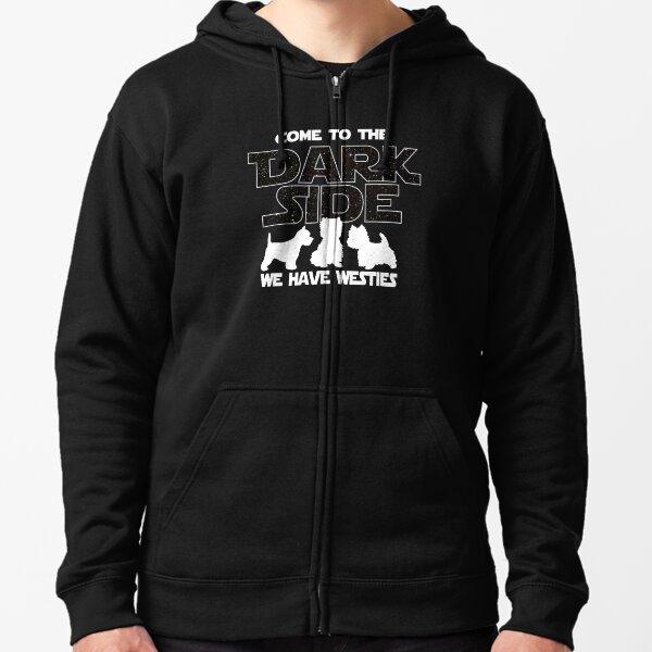Westie T shirt - Come To The Dark Side T shirt  Zipped Hoodie