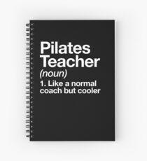 Pilates Teacher Funny Definition Trainer Gift Design Spiral Notebook