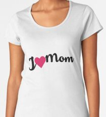 I Heart Mom Women's Premium T-Shirt