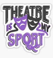 Theatre Is My Sport Lettering Sticker