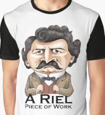 A Riel Piece of Work Graphic T-Shirt