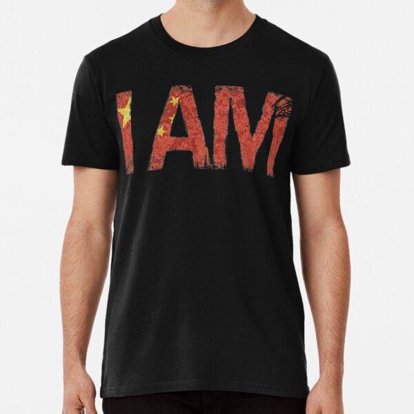 I AM | chinese Premium T-Shirt